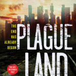 Plague Land by Alex Scarrow